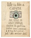 Life Is Like a Camera Art Print
