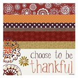 Choose to Be Thankful Art Print