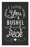 Bushel and a Peck Art Print