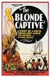 The Blonde Captive Art Print