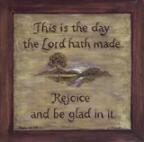 This Is The Day The Lord Hath Made Art Print