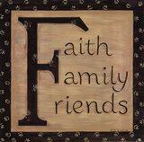 Faith Family Friends Art Print