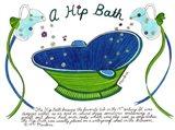 A Hip Bath Art Print