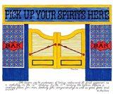 Pick Up your Spirits Here Art Print