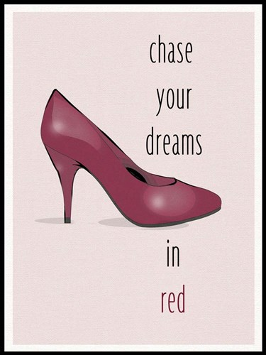 Chase Your Dreams In Red
