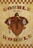 Gobble Wobble Art Print