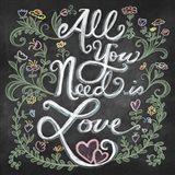 All You Needis Love Art Print