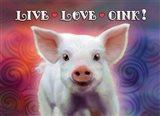 Live Love Oink Art Print
