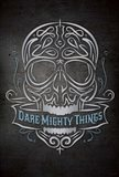 Dare Mighty Art Print