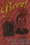 Beer Hobby Art Print