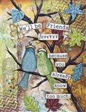 Friends Forever Art Print