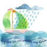Weather Any Storm Art Print