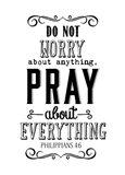 Pray About Everything Art Print