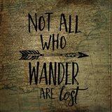 Wander Are Lost Art Print