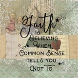 Faith is Believeing Art Print