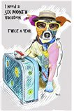 Six Month Vacation Dog Art Print