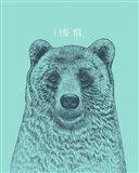 I Like You Bear Art Print