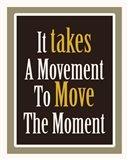 Move The Moment Art Print