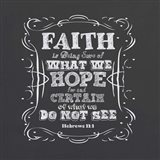 Faith Is Being Sure Of Art Print