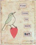 Find Love In Each Day Art Print