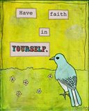 Have Faith In Yourself Art Print