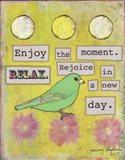 Enjoy the Moment Art Print
