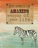 Do Something Amazing Art Print