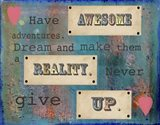 Have Awesome Adventures Art Print