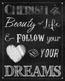 Chalkboard Cherish The Beauty Art Print
