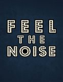 Feel the Noise on Blue Art Print
