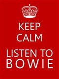 Bowie Keep Calm Poster Art Print