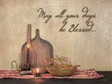 May All Your Days be Blessed Art Print