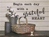 Begin Each Day with a Grateful Heart Art Print