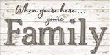 You're Family Art Print