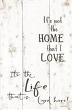 The Life that is Lived Here Art Print