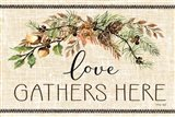 Love Gathers Here Art Print
