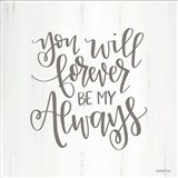 You Will Forever Art Print