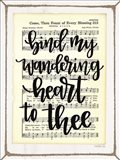 Bind My Wandering Heart to Thee Art Print