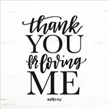 Thank You for Loving Me Art Print