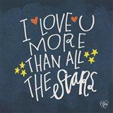 I Love You More Than the Stars Art Print