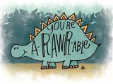 You're aRARWable Art Print