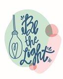 Be the Light Art Print