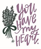 Lilac You  Have My Heart Art Print