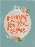 Can't Be Kind Art Print