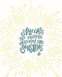 Sunshine Stay Close Art Print
