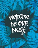 Welcome to Our Nest Art Print