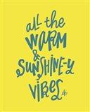 Warm and Sunshiny Vibes Art Print