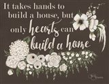 Hearts Can Build a Home Art Print