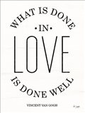 What is Done in Love Art Print