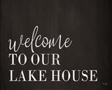 Welcome to Our Lake House Art Print